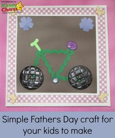 If you need a simple Fathers Day crtaft - try this bike on a canvas, made from buttons, and ribbon, Outdoor Activities For Kids, Fun Activities, Crafts For Kids To Make, Fun Crafts, Bike Craft, Diy Father's Day Gifts, Fathers Day Crafts, Craft Party, Projects To Try