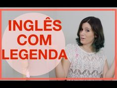 CANAIS COM LEGENDA EM INGLÊS | dicas de inglês - YouTube