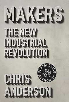 Makers: The New Industrial Revolution, Anderson, Chris, Acceptable Book