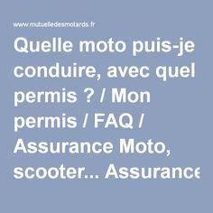 Quelle moto puis-je conduire, avec quel permis ? / Mon permis / FAQ / Assurance Moto, scooter... Assurance Mutuelle des Motards. Tarifs et assurance moto scooter et 125 en ligne.