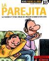 La Parejita, de Manel Fontdevila. Humor costumista sobre el món de la parella, apareguda a la revista El Jueves