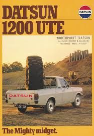 Datsun 1200 ute Advertising History, Car Advertising, Mini Trucks, 4x4 Trucks, Pick Up Nissan, Nissan Frontier 4x4, Minis, Datsun Car, Nissan Sunny