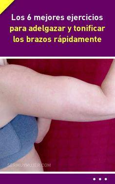 #ejercicios #rutina #rutinadeejercicios #brazos #adelgazar #tonificar       Los 6 mejores ejercicios para adelgazar y tonificar los brazos rápidamente