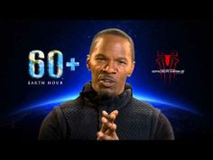 Jamie Foxx is using his energy to celebrate the planet and help this Earth Hour project. Earth Hour Day, Green Movie, The Amazing Spiderman 2, First Superhero, End Of Life, Save The Planet, The Villain, My Father, Planets