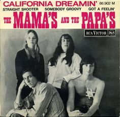 The Mama's and the Papa's...Who doesn't love this?!