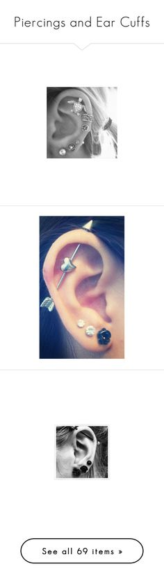 """Piercings and Ear Cuffs"" by llimiwi ❤ liked on Polyvore featuring earrings, jewelry, piercings, accessories, tattoo, beauty, earring jewelry, ear piercing, tattoos and piercings and tattoo jewelry"