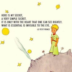 The Little Prince. I have always loved this! www.kimjonescoaching.com www.thesecretstototallifesuccess.com