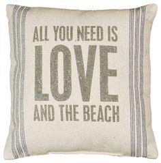 All You Need is Love & the Beach Coastal Decor Pillow :: Beach Decor Pillows :: Beach Decor Accent :: By The Sea Decor - Beach Decor I Love The Beach, All You Need Is Love, Beach Fun, Beach Relax, Hot Beach, Sunny Beach, Beach Ideas, Linen Pillows, Throw Pillows