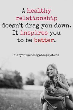 10 inspirational #relationship #quotes: Your healthy relationship with your partner will inspire you to be better.
