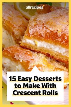 "15 Easy Desserts to Make With Crescent Rolls | ""These easy and delicious desserts share one incredibly versatile ingredient: a can of refrigerated crescent rolls."" #dessertrecipes #dessertideas #sweettreats"