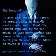 GPS-Grace Power Strength: A Must Read For All Parents & Judges: Sociopaths & The Family Court System Verbal Abuse, Emotional Abuse, Family Court, Abuse Survivor, Sociopath, Judges, Kids And Parenting, Fathers, Sick