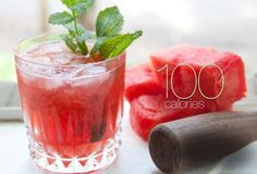 Cuban mojito - Instead of using sugar, use a wooden pestle or a big spoon to gently crush cubes of watermelon with fresh mint leaves. Add rum and sparkling water for a sweet mojito with half the usual calories.