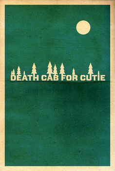 Death Cab for Cutie Poster by Billy French via Pixel Curse