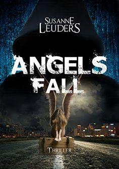 Angels Fall von Susanne Leuders http://www.amazon.de/dp/B01AC4FOSQ/ref=cm_sw_r_pi_dp_Q26Mwb13EJAJ0