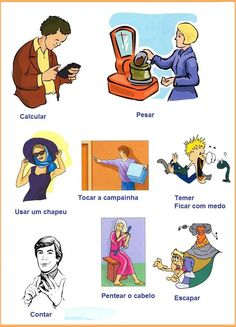 The most popular verbs in Portuguese. Here you find a picture and its correspondence in Portuguese