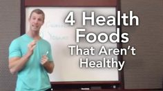 4 Health Foods That Aren't Healthy