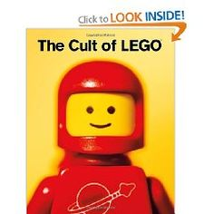 The Cult of LEGO by John Baichtal, Joe Meno. Almost everything you need to know about LEGO! Legos, Lego Lego, The Cult, Post Bac, Lego Books, Don Winslow, Lego People, Thing 1, This Is A Book