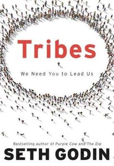 List of the Best Marketing Books Ever -  Tribes by Seth Godin
