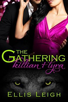 The Gathering Tales: Killian and Lyra by Ellis Leigh…