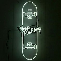 Keep Pushing neon artwork was created to symbolize positivity and a reminder to always Keep Pushing forward. Keep Pushing Neon Skateboard Artwork was designed and created by Artist David B Anthony. Neon Aesthetic, All Of The Lights, Neon Lighting, Lighting Design, Glow, Street Art, Graffiti, Graphic Design, Vector Design