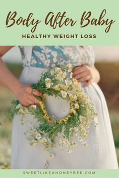 Body After Baby - Healthy Weight Loss