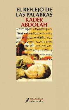 El reflejo de las palabras - Kader Abdolah. narrativa (350)