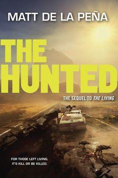The Hunted - Matt de la Peña; https://www.goodreads.com/book/show/21529626-the-hunted?ac=1