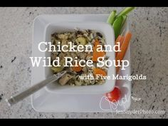 Recipe for Chicken and Wild Rice Soup with Five Marigolds