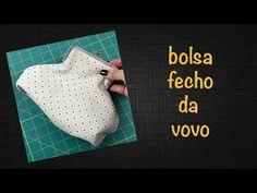 #77 - fecho da vovo - como fazer o molde e a bolsa - parte 1 - YouTube