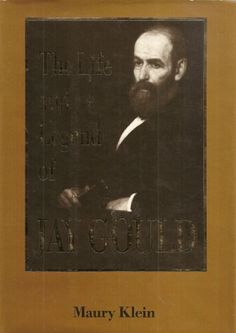 The Life and Legend of Jay Gould by Professor Maury Klein http://www.amazon.com/gp/product/0801828805/ref=as_li_ss_sm_fb_us_asin_tl?ie=UTF8&camp=213733&creative=399837&creativeASIN=0801828805&linkCode=shr&tag=mansion00-20&linkId=WNQ2WVNMKUUNDEZX