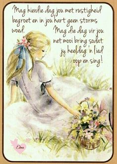 Good Morning Messages, Good Morning Wishes, Lekker Dag, Evening Greetings, Goeie More, Afrikaans Quotes, Morning Blessings, Powerful Words, Qoutes