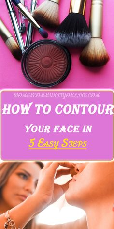 Know how to contour your face correctly with these easy face contouring steps, to enhance and redefine your facial features, to make it look slimmer and more defined. How To Contour Your Face, Step By Step Contouring, Online Blog, Face Contouring, Facial, Lipstick, Community, Easy, How To Make