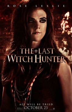 The Last Witch Hunter (2015) - Rose Leslie as Chloe