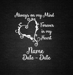 Alway In My Mind Forever in my Heart Window Decal Personalize Computer Decal, Wall Decal, Craft Deca 1 Tattoo, Body Art Tattoos, Samoan Tattoo, Polynesian Tattoos, Sleeve Tattoos, Window Decals, Vinyl Decals, Wall Decal, Daddy Tattoos