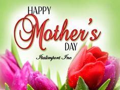 Happy Mother's Day! Buona Festa della Mamma!