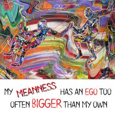 """ My meanness has an ego too, often bigger than my own. ""  "" Έχει και η κακία μου εγωισμό, συχνά πιο μεγάλο απ' τον δικό μου. ""   Quote from "" THE MAN WHO HAS ONLY ONE TRUTH IN HIM""  Read a sample of my book here: https://goo.gl/5YD5Td  #angelosm #books #mybook #publications #quotes #quote #quoteoftheday"
