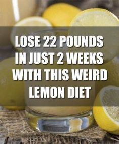 Lose 22 Pounds In 2 Weeks With This Weird Lemon Diet