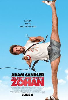 Rating : 5.5/10 ,Votes : 151,974 Movie Name : You Don't Mess with the Zohan 2008 Rated : PG-13 Runtime : 113 min Awards : 2 wins & 1 nomination. Country : USA         You Don't Mess With The Zohan 2008 UnRated 720p Hindi BRRip Full Movie Download... Download From Here : http://worldfree4u.cool/2017/03/08/dont-mess-zohan-2008-unrated-720p-bluray-dual-audio-direct-link/