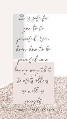"""""""it is safe for you to be powerful. You know how to be powerful in a loving way that benefits others as well as yourself"""" Inspirational Quotes For Women, Motivational Quotes, Love Affirmations, Stress Relief, Woman Quotes, Law Of Attraction, Wellness, Master Plan, How To Plan"""