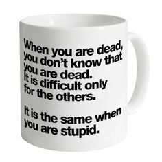 When You Are Dead Mug