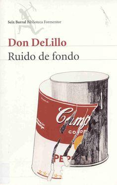 Ruido de fondo (Don DeLillo)