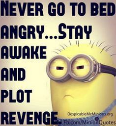 Humorous Minions pics with quotes (12:26:30 AM, Saturday 10, October 2015 PDT) – 10 pics