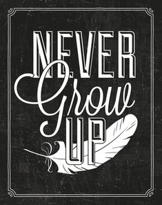 Never Grow Up Peter Pan Chalkboard Art Print by thirdcoastpaper