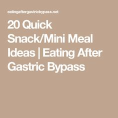 20 Quick Snack/Mini Meal Ideas – Eating After Gastric Bypass Bariatric Eating, Bariatric Recipes, Bariatric Surgery, Diabetic Recipes, Yummy Recipes, Ideal Protein, High Protein Low Carb, 250 Calorie Meals, Sugar Free Low Carb Recipe