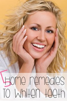 5 Home Remedies to Whiten Teeth