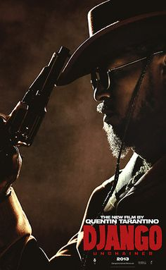 Django Unchained / Tarantino One of the best movies I have ever seen!