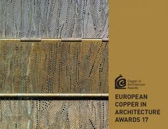 European Copper in Architecture Awards 17 - Winners publication.  #copperawards2015