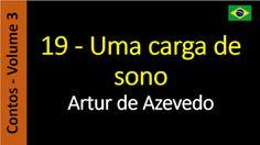 Artur de Azevedo - Contos: 3.19 Uma carga de sono