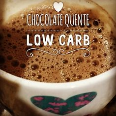 """842 curtidas, 115 comentários - Djulye Annie Marquato (@djulye) no Instagram: """"Chocolate quente? TEMOS! Rico em gorduras do bem aliás 💓 #lowcarb! -leite de coco (usei 3 cubos -…"""""""