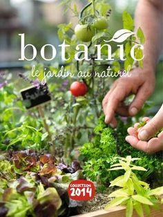 Catalogue Botanic - Le jardin au naturel Collection 2014